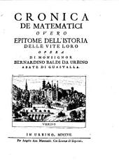 Cronica de matematici overo epitome dell'istoria delle vite loro
