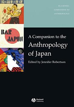 A Companion to the Anthropology of Japan PDF