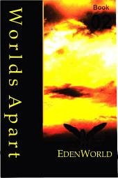 Worlds Apart Book 02 - EdenWorld