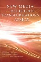 New Media and Religious Transformations in Africa PDF