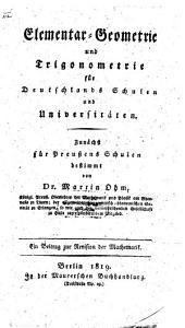 Elementar-Geometrie und Trigonometrie: von dessen reiner Mathematik für Schulen ... die 2. Abth