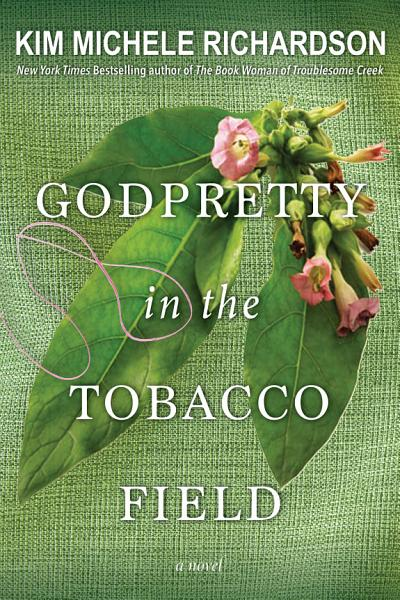 Download GodPretty in the Tobacco Field Book