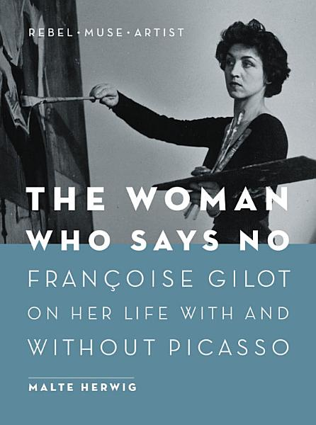 Download The Woman Who Says No Book