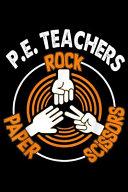 P. E. Teachers Rock Paper Scissors