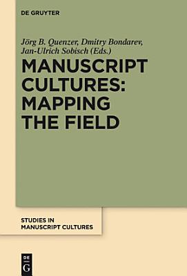 Manuscript Cultures  Mapping the Field