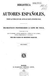 Dramáticos posteriores a Lope de Vega: Volumen 1