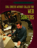 Cool Careers Without College for Web Surfers PDF