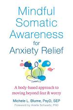 Mindful Somatic Awareness for Anxiety Relief