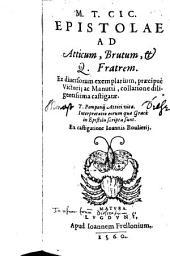 Epistolae ad Atticum, Brutum, & Q. fratrem