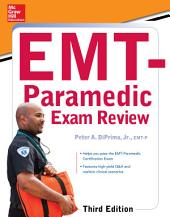 McGraw-Hill Education's EMT-Paramedic Exam Review, Third Edition: Edition 3