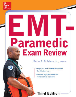 McGraw Hill Education s EMT Paramedic Exam Review  Third Edition PDF