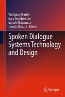 Spoken Dialogue Systems Technology and Design PDF