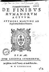 Commentarius de finibus humanorum actuum