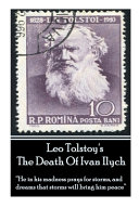 Leo Tolstoy s The Death Of Ivan Ilych   He in His Madness Prays for Storms  and Dreams that Storms Will Bring Him Peace