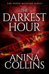 The Darkest Hour (Poppy McGuire Mysteries #4)