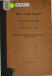 Rev. Jacob Bailey: His Character and Works
