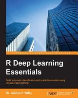 R Deep Learning Essentials PDF