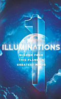 Illuminations  Wisdom From This Planet s Greatest Minds PDF