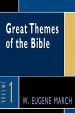 Great Themes of the Bible, Volume 1