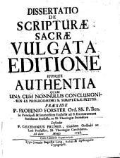 Dissertatio de scripturae sacrae vulgata editione eiusque authentia