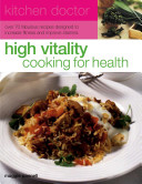 High Vitality Cooking for Health