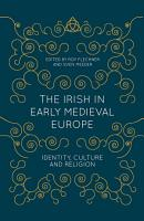 The Irish in Early Medieval Europe PDF