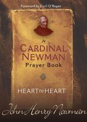 Heart to Heart: A Cardinal Newman Prayerbook
