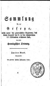 Sammlung der Gesetze, welche unter der glorreichsten Regierung des König Leopold des II. in den sämmentlichen K. Erblanden erschienen sind: in einer chronologischen Ordnung