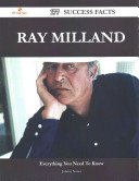 Ray Milland 177 Success Facts   Everything You Need to Know about Ray Milland PDF