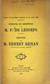 Discours de réception de M. F. de Lesseps: réponse de M. Ernest Renan