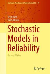 Stochastic Models in Reliability: Edition 2