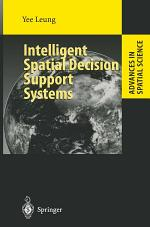 Intelligent Spatial Decision Support Systems
