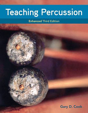 Teaching Percussion  Enhanced  Spiral bound Version