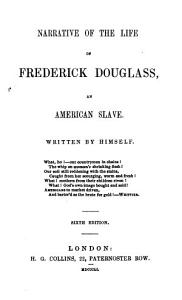 Narrative of the life of Frederick Douglass  an American slave  Written by himself   With  Appendix Book