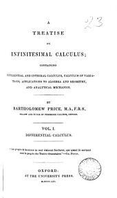 A treatise on infinitesimal calculus: Volume 1