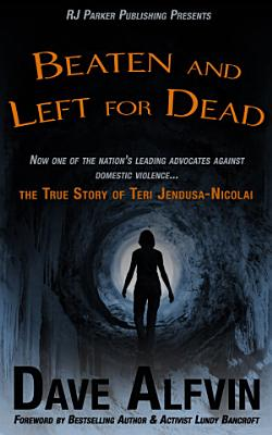 Beaten and Left for Dead PDF