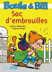 Boule et Bill - Sac d'embrouilles: Mes premières lectures avec Boule et Bill