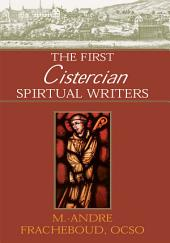 The First Cistercian Spiritual Writers