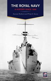 The Royal Navy: A History Since 1900