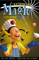 Science Magic in the Kitchen