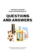 The Simon & Schuster Color Illustrated Book of Questions and Answers
