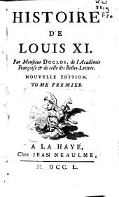 Histoire de Louis XI.