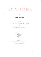 Londres: Illustré de 174 gravures sur bois