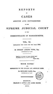 Reports of Cases Argued and Determined in the Supreme Judicial Court of the Commonwealth of Massachusetts: 1814