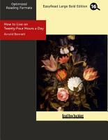 How to Live on Twenty four Hours a Day PDF