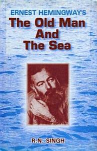 Ernest Hemingways The Old Man And The Sea Book