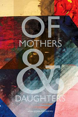Of Mothers   Daughters