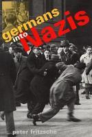 Germans Into Nazis PDF