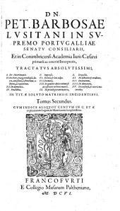 Tractatus absolutissimi de matrimonio de dote ...