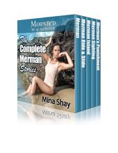 Mounted by a Monster: The Complete Merman Stories (Paranormal Erotica Boxed Set)